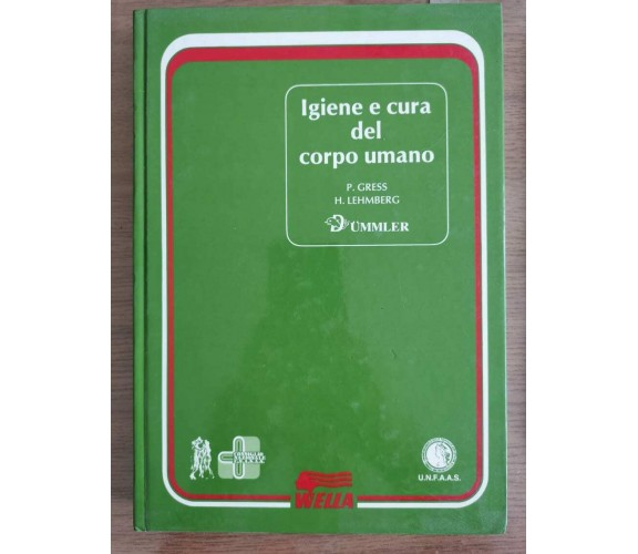 Igiene e cura del corpo umano - Gress/Lehmberg - 1989 - AR