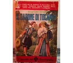 Il Barone di tocamor di Gastone Ray,  1947,  Nerbini-F