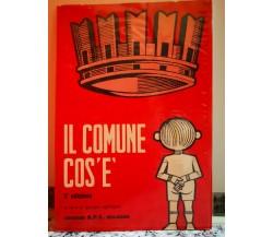 Il Comune cos'è 5°edizione di A.a.v.v,  1973,  A.p.e. Bologna-F