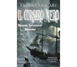 Il Corsaro Nero. Ediz. illustrata di Emilio Salgari,  2021,  Gilgamesh Edizioni