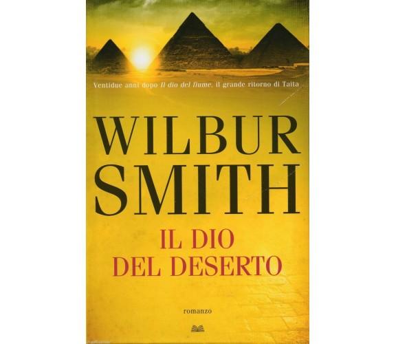Il Dio del deserto - Wilbur Smith,  2014,  Mondolibri