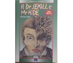 Il Dr. Jekille e Mr. Hide di Robert Louis Stevenson, 2001, Editoriale Zeus