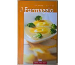 Il Formaggio - Licia Cagnoni, Simone Rugiati - 2004, Food - L