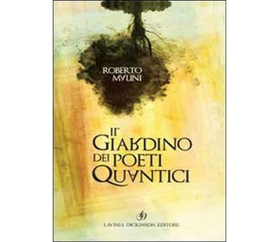 Il Giardino dei Poeti Quantici di Roberto Malini,  2020,  Lavinia Dickinson