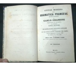 Il Goudar moderno - Carlo Grassini - Francesco Pagnoni, Tip. Edit.,1963 - L
