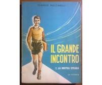 Il Grande Incontro - Claudio Bucciarelli - La scuola, 1957 - L