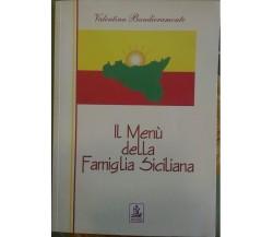Il Menù della Famiglia Siciliana - Valentina Bandieramonte,  2005,  Boemi