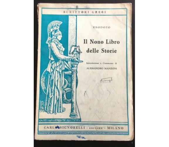Il Nono libro delle storie - Erodoto,  1954,  Signorelli Editore - P