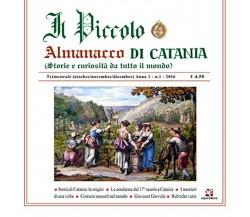 Il Piccolo Almanacco di Catania Anno1 n.1 2016 di Il Piccolo,  Algra Editore