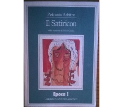 Il Satiricon - Petronio Arbitro - EPOCA, 1980