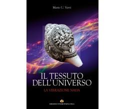 Il Tessuto dell'Universo - La Vibrazione Nada,  di Mario Umberto Verri,  2019