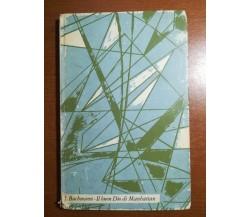 Il buon dio di Manhattan - Ingeborg Bachmann - Il saggiatore - 1961 - M