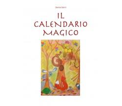 Il calendario magico - Denise Storni,  2019,  Youcanprint