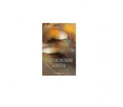 Il canto dell'arcobaleno: la sinestesia - Marianna Maiorino,  2019,  Gilgamesh E
