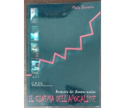 Il cinema nell'apocalisse - Mario Bonanno - C.R.E.S.,2005 - A