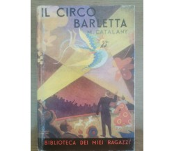 Il circo barletta - M. Catalany - Salani - 1989 - AR