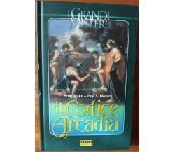 Il codice Arcadia - Blake, Blezard - Fabbri Editori,2005 - R