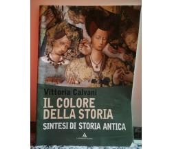 Il colore della storia di Vittoria Calvani,  2000,  Mondadori -F