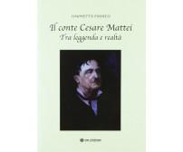 Il conte Cesare Mattei Tra leggenda e realtà (Simonetta Farnesi,  2019)- ER
