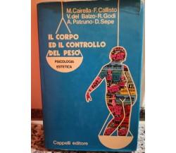 Il corpo e il controllo del peso di A.a.v.v,  1985,  Cappelli Editore-F