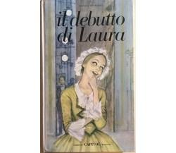 Il debutto di Laura di Rossana Guarnieri, 1967, Edizioni Capitol Bologna
