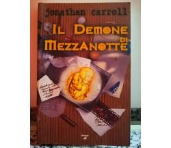 Il demone di mezzanotte di Jonathan Carroll,  1998,  Phoenix Enterprise-F