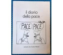 Il diario della pace - Guido Manuli - 1986, Milano Libri Edizioni - L