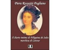 Il diario intimo di Filippina de Sales, marchesa di Cavour. Torino 1781-1848
