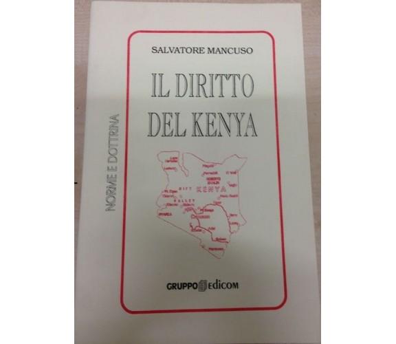 Il diritto del Kenya - Salvatore Mancuso,  2006,  Gruppo Edicom
