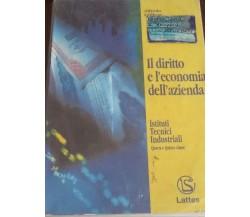 Il diritto e l'economia dell'azienda  - A.Gilibert,  2001,  Lattes - C