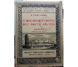 Il discorso in difesa del poeta Archia - M. Tullio Cicerone - STM - 1935 - G