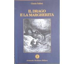 Il drago e la margherita di Cinzia Galimi,  2011,  Armando Siciliano Editore