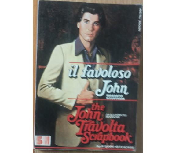 Il favoloso John Una biografia illustrata - Munshower - SM Editore,1979 - R