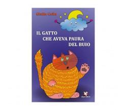 Il gatto che aveva paura del buio di Giulia Colla,  2020,  Algra Editore