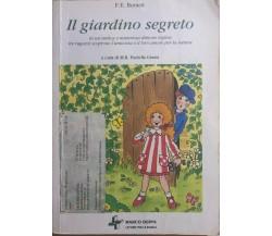 Il giardino segreto di F.e. Burnett, 2001, Marco Derva Editore
