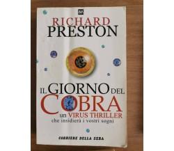 Il giorno del cobra - R. Preston - Corriere della sera - 1999 - AR