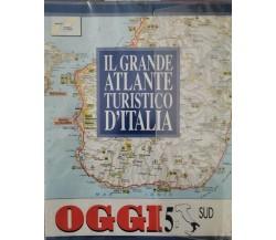 Il grande atlante turistico d'Italia (OGGI) - SUD  - ER