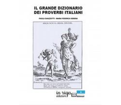 Il grande dizionario dei proverbi italiani (Paola Guazzotti, 2020)