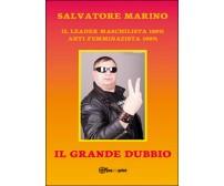 Il grande dubbio del maschilista mondiale 100%, Salvatore Marino,  2015,  Youc.