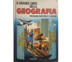 Il grande libro della geografia, Paesaggi naturali e umani di Enrico Sturani, 19