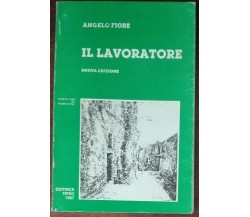 Il lavoratore - Angelo Fiore - Tifeo,1987 - A