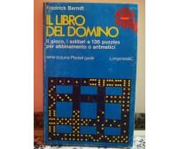 Il libro del domino ( 300 illustrazioni ) di Fredrick Berndt,  1978, Longanesi-F