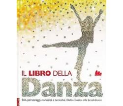 Il libro della danza -  Mack, Lorrie -   Gallucci , 2013 - C