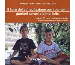 Il libro della meditazione per i bambini: genitori sereni e bimbi felici - ER