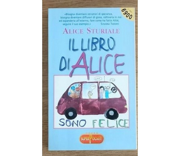 Il libro di Alice - A. Sturiale - Superpocket - 1998 - AR