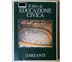 Il libro di educazione civica - Aa. Vv. - 1996, Garzanti - L