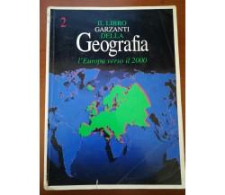 Il libro garzanti della geografia vol.2 - AA.VV.- Garzanti - 1995  - M