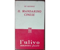 Il mandarino cinese - De Queiroz - Salani,1954 - A