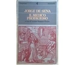 Il medico prodigioso - Jorge De Sena (Feltrinelli 1987) Ca