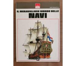 Il meraviglioso mondo delle navi - AA. VV. - Topobiblo - 1975 - AR